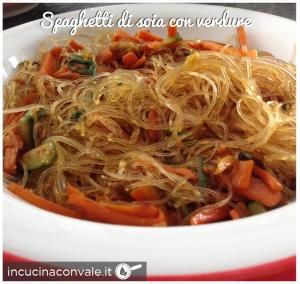 Spaghetti di soia con verdure in cucina con vale for Lecitina di soia in cucina