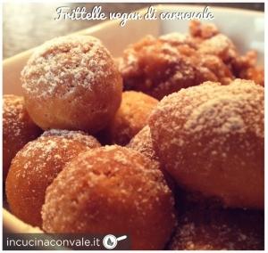 Frittelle vegan di carnevale in cucina con vale - Cucina con vale ...