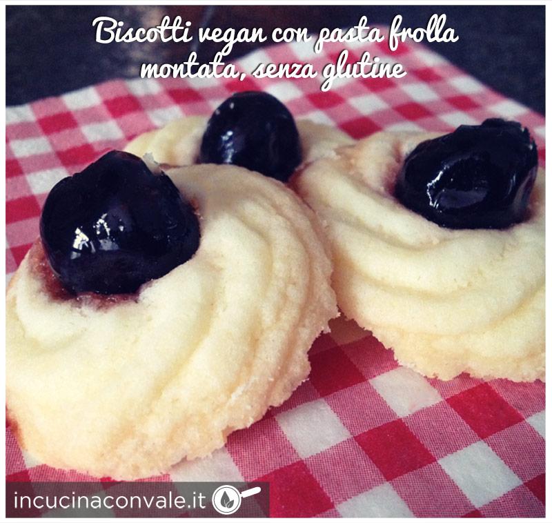 Biscotti vegan con pasta frolla montata senza glutine